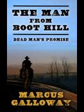 The Man from Boot Hill: Dead Man's Promise