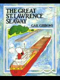 The Great St. Lawrence Seaway