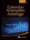 Calendar Anomalies and Arbitrage