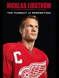 Nicklas Lidstrom: The Pursuit of Perfection