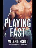 Playing Fast: A New York Saints Novel