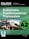 Automatic Transmissions/Transaxles: Test A2