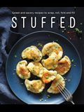 Stuffed: Sweet and Savory Recipes to Wrap, Roll, Fold and Fill