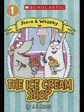 Ice Cream Shop (Turtleback School & Library Binding Edition) (Steve & Wessley)
