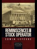 Reminiscences of a Stock Operator (Essential Investment Classics)
