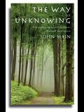 The Way of Unknowing: Expanding Spiritual Horizons Through Meditation