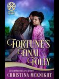 Fortune's Final Folly