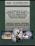 Louis Charbonnet, III, et al., Appellants, V. Henry Braden, IV, et al. U.S. Supreme Court Transcript of Record with Supporting Pleadings