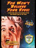 You Won't Believe Your Eyes! (Revised and Expanded Monster Kids Edition): A Front Row Look at the Science Fiction and Horror Films of the 1950s