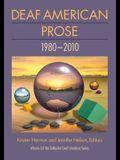 Deaf American Prose, 1980-2010