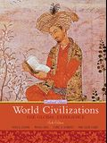 World Civilizations, Combined Volume: The Global Experience