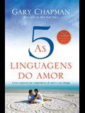 As cinco linguagens do amor - 3a edição