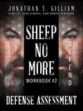 Sheep No More Workbook #2: Defense Assessment