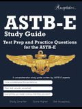 ASTB-E Study Guide: Test Prep and Practice Test Questions for the Astb-E