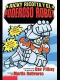 Ricky Ricotta y El Poderoso Robot (Ricky Ricotta's Mighty Robot)
