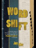 Word Shift: A Different Kind of Dictionary to Nullify Negativity and Promote Positivity in Schools!