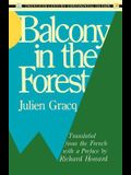 Balcony in the Forest (Twentieth Century Continental Fiction)