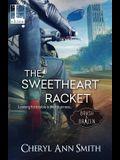 The Sweetheart Racket