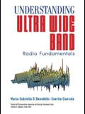 Understanding Ultra Wide Band Radio Fundamentals [With CDROM]