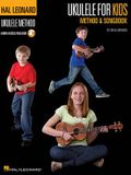 Ukulele for Kids Method & Songbook: Hal Leonard Ukulele Method [With Access Code]