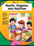 Health, Hygiene, and Nutrition, Grades 3 - 4