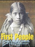 First People: An Illustrated History of American Indians
