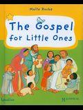 The Gospel for Little Ones
