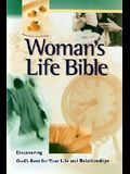 Woman's Life Bible: Discovering God's Best for Your Life and Relationships