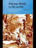 Étienne Brûlé. Tome 3: Le fils sacrifié
