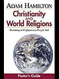 Christianity and World Religions Pastor's Guide: Wrestling with Questions People Ask [With CDROM]