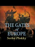 The Gates of Europe Lib/E: A History of Ukraine