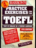 Practice Exercises for the TOEFL [With 2-Cassettes]
