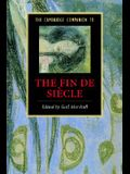The Cambridge Companion to the Fin de Siècle
