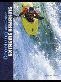 Creeking and Other Extreme Kayaking