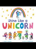 Shine Like a Unicorn