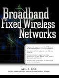 Broadband Fixed Wireless Networks