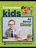 Entrepreneur Kids: All about Money