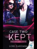 Case Two The Kept