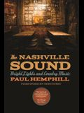 The Nashville Sound: Bright Lights and Country Music