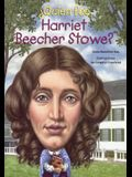 Quien Fue Harriet Beecher Stowe? (Who Was Harriet Beecher Stowe?)