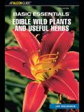 Edible Wild Plants and Useful Herbs