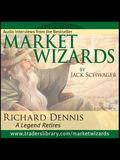 Market Wizards, Disc 3: Interview with Richard Dennis: A Legend Retires