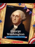George Washington (Presidential Biographies): First President of the United States