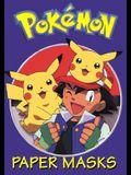 Pokemon Paper Masks [With 11 Paper Masks & 2 Pokeballs]