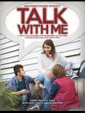 Talk With Me: A Step-By-Step Conversation Framework for Teaching Conversational Balance and Fluency