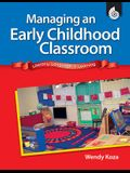 Managing an Early Childhood Classroom: Literacy, Language, & Learning