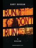 Run/Don't Run & Mission