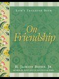 Life's Treasure Book on Friendship (Life's little treasure books)