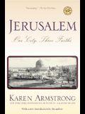 Jerusalem: One City, Three Faiths