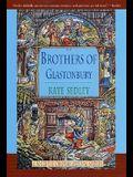 The Brothers of Glastonbury